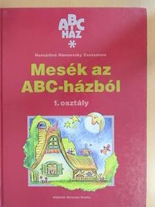 Hernádiné Hámorszky Zsuzsanna - Mesék az ABC-házból [antikvár]