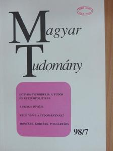 Braun Tibor - Magyar Tudomány 1998. július [antikvár]