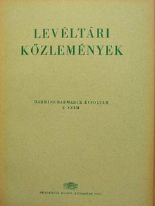 Baraczka István - Levéltári közlemények XXXIII. 2. szám [antikvár]