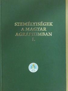 Bocz Ernő - Személyiségek a magyar agráriumban I. [antikvár]