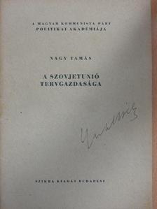Nagy Tamás - A Szovjetunió tervgazdasága [antikvár]