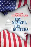 Gertrude Himmelfarb - Egy nemzet, két kultúra