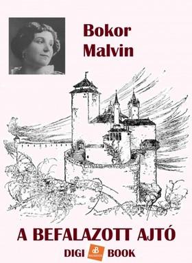 BOKOR MALVIN - A befalazott ajtó [eKönyv: epub, mobi]
