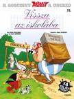 Albert Uderzo-René Goscinny - Vissza az iskolába