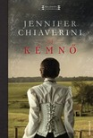 Jennifer Chiaverini - A kémnő [eKönyv: epub, mobi]