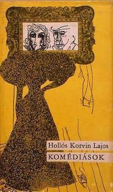 Hollós Korvin Lajos - Komédiások [antikvár]