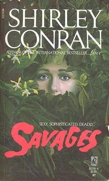 Shirley Conran - Savages [antikvár]