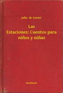 de Asensi Julia - Las Estaciones: Cuentos para ninos y ninas [eKönyv: epub, mobi]