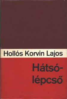 Hollós Korvin Lajos - Hátsólépcső [antikvár]