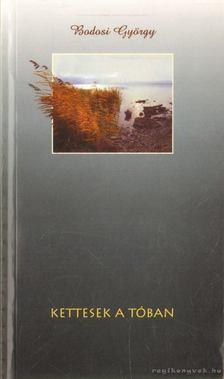 Bodosi György - Kettesek a tóban [antikvár]