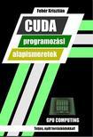 Fehér Krisztián - CUDA programozási alapismeretek