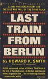 Howard K. Smith - Last Train From Berlin [antikvár]