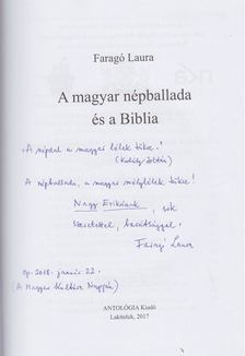 Faragó Laura - A magyar népballada és a Biblia (dedikált) [antikvár]
