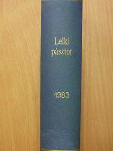 Dr. Groó Gyula - Lelkipásztor 1983. január-december [antikvár]