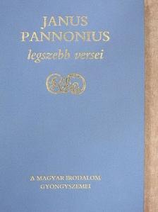 Janus Pannonius - Janus Pannonius legszebb versei [antikvár]