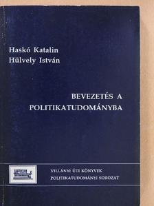 Haskó Katalin - Bevezetés a politikatudományba [antikvár]