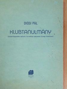 Diósi Pál - Klubtanulmány [antikvár]