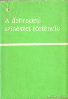 Katona Ferenc - A debreceni színészet története [antikvár]