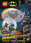 Lego Batman - Teremts rendet Gotham City-ben! minifigura: Batman