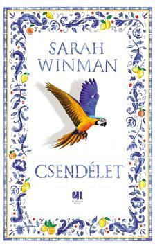 Sarah Winman - Csendélet