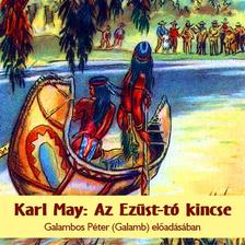 Karl May - Az Ezüst-tó kincse [eHangoskönyv]