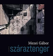 Mezei Gábor - Száraztenger