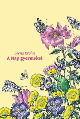 Leena Krohn - A NAP GYERMEKEI