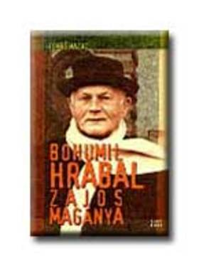 Tomas Mazal - Bohumil Hrabal zajos magánya