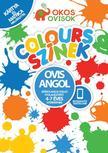 Ovis Angol - Játékos angol nyelvű foglalkoztató 4-7 éves gyerekeknek -Colours-Színek