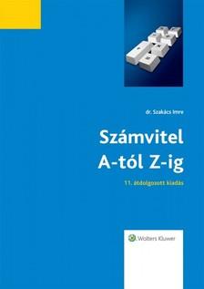 Szakács Imre - Számvitel A-tól Z-ig 2015 - 11. bővített, átdolgozott kiadás [eKönyv: epub, mobi]