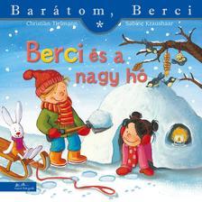 Christian Tielmann - Sabine Kraushaar - Berci és a nagy hó