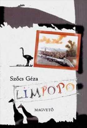 Szőcs Géza - LIMPOPO
