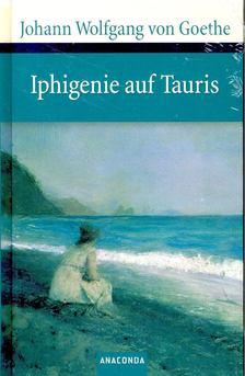 Johann Wolfgang Goethe - Iphigenie auf Tauris [antikvár]