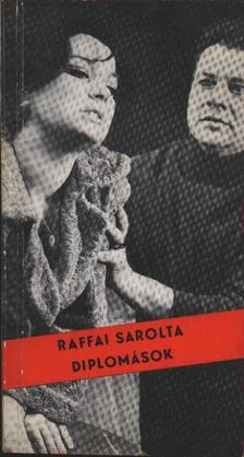 Raffai Sarolta - Diplomások [antikvár]