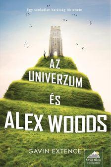 EXTENCE, GAVIN - Az univerzum és Alex Woods [antikvár]