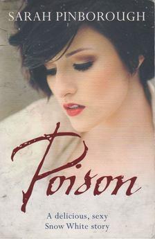 Sarah Pinborough - Poison [antikvár]