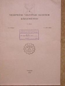 Babos B. - A Veszprémi Vegyipari Egyetem Közleményei 1. kötet 1-4. füzet [antikvár]