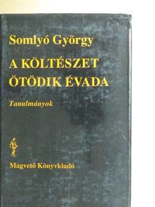 Somlyó György - A költészet ötödik évada [antikvár]