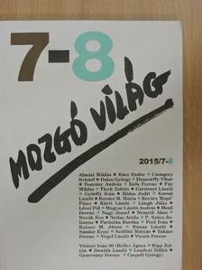 Almási Miklós - Mozgó Világ 2015. július-augusztus [antikvár]