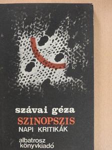 Szávai Géza - Szinopszis [antikvár]