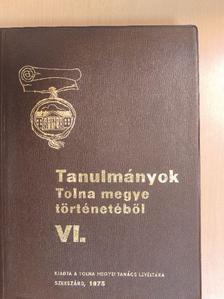 Dr. Gutai Miklós - Tanulmányok Tolna megye történetéből VI. [antikvár]
