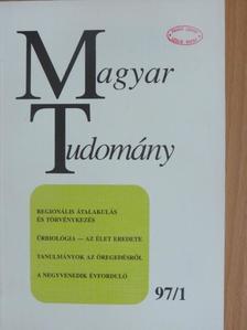 Ádám György - Magyar Tudomány 1997. január [antikvár]