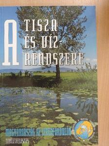 Csatári Bálint - A Tisza és vízrendszere II. (töredék) [antikvár]
