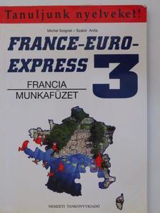 Michel Soignet - France-Euro-Express 3. - Munkafüzet [antikvár]