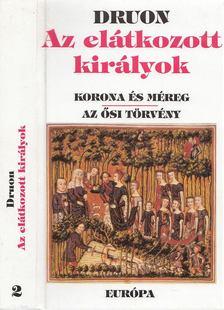 Maurice Druon - Az elátkozott királyok II. kötet [antikvár]
