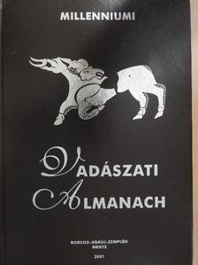 Nagy Lajos - Millenniumi Vadászati Almanach - Borsod-Abaúj-Zemplén Megye 2001 [antikvár]