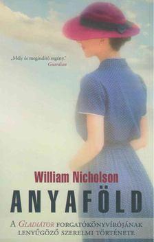 William Nicholson - Anyaföld [antikvár]