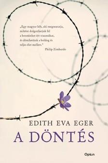Edith Eva Eger - A döntés [eKönyv: epub, mobi]