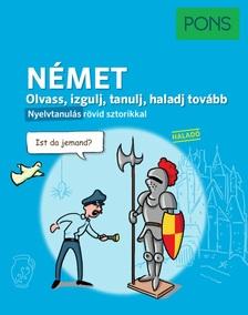 Stefanie Bernhuber - PONS Olvass izgulj tanulj haladj tovább - Német nyelvkönyv