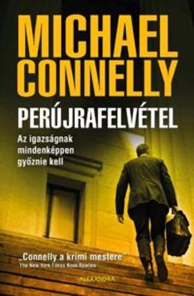 Michael Connelly - Perújrafelvétel